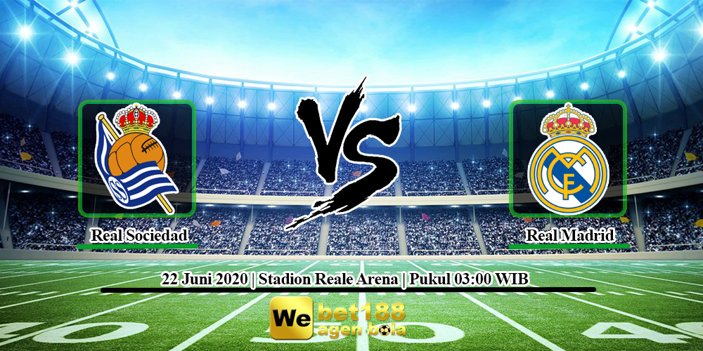 Prediksi Skor Real Sociedad vs Real Madrid 22 Juni 2020
