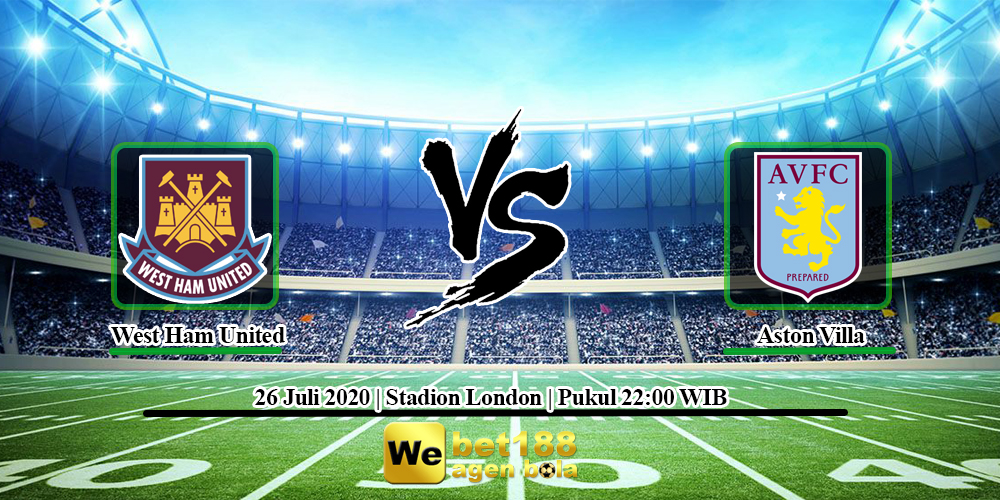 Prediksi Skor West Ham United vs Aston Villa 26 Juli 2020