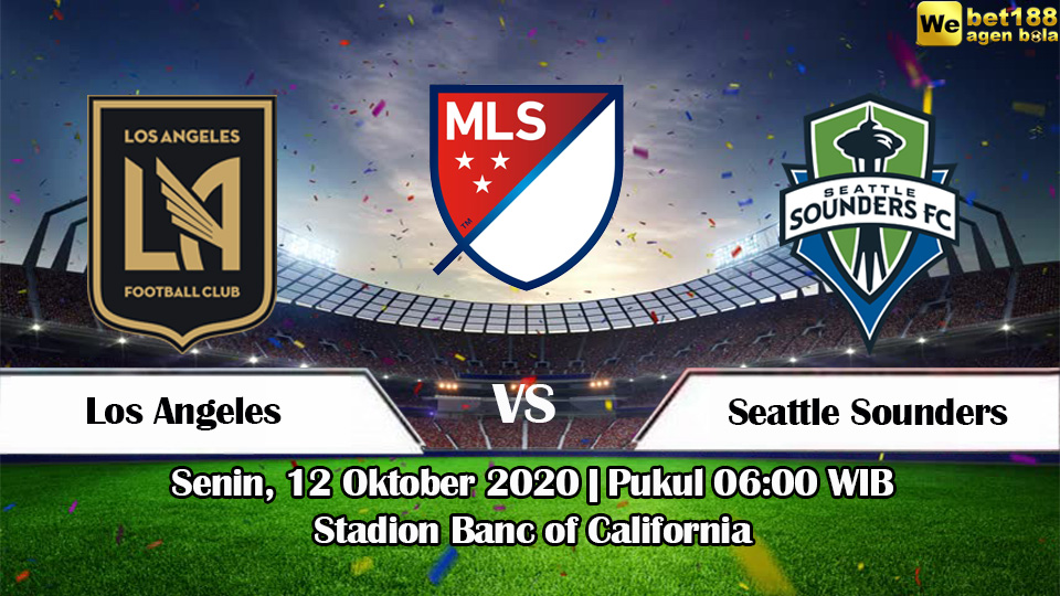 Prediksi Bola Los Angeles Vs Seattle Sounders 12 Oktober 2020
