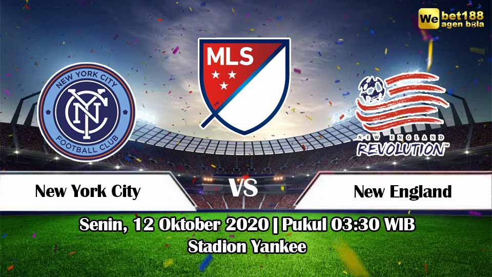 Prediksi Bola New York City vs New England 12 Oktober 2020